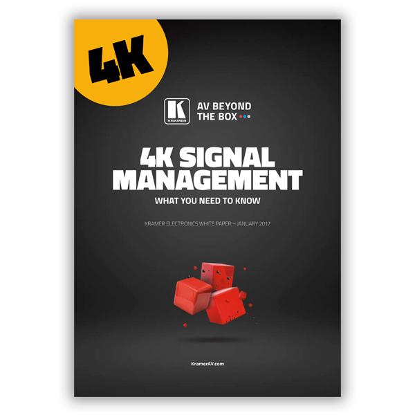 4K Signal Management
