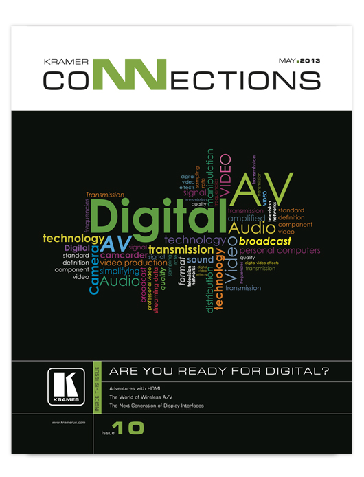 Kramer Connections Magazine 2013 - Issue 10
