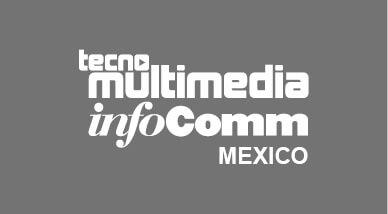 Tecnomultimedia InfoComm Mexico 2019
